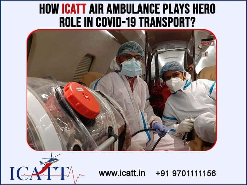 ICATT Advanced medical equipped Air ambulance facilities for critical ill patients transport in Hyderabad, High risk medical transportation near me
